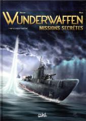 Wunderwaffen Missions secrètes -1- Le U-Boot fantôme