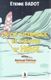 (AUT) Hergé -156a2016- La clé alchimique de l'œuvre d'Hergé