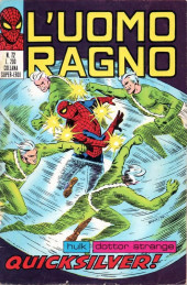 L'uomo Ragno V1 (Editoriale Corno - 1970)  -72- Quicksilver!