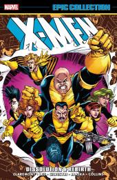 X-Men Epic Collection (2014) -INT17- Dissolution & Rebirth