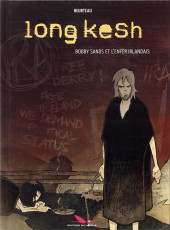Long kesh - Bobby sands et l'enfer irlandais