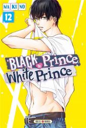 Black Prince & White Prince -12- Tome 12