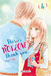This is not Love, thank you.  -4- Tome 4