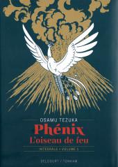 Phénix, l'oiseau de feu -INT1- Intégrale - Volume 1