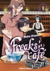 Freaks Café -1- Tome 1
