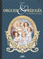 Orgueil & préjugés (Aurore) -1- Les cinq filles de Mrs Bennet