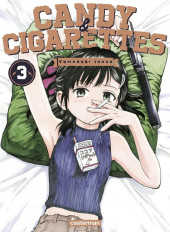 Candy & cigarettes -3- Tome 3