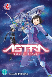 Astra - Lost in Space -4- Tome 4