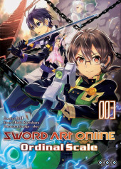 Sword Art Online - Ordinal Scale -3- Tome 3
