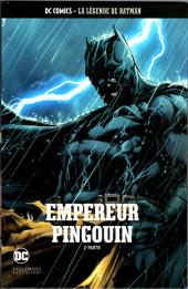 DC Comics - La légende de Batman -5472- Empereur Pingouin - 2e partie