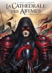La cathédrale des Abymes -3- Quand vient le sage...
