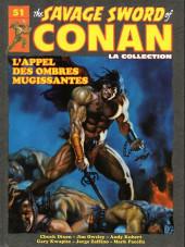 Savage Sword of Conan (The) (puis The Legend of Conan) - La Collection (Hachette) -51- L'appel des ombres mugissantes