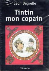 Tintin - Divers - Tintin, mon copain