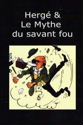(AUT) Hergé - Hergé & Le Mythe du savant fou