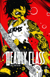 Deadly Class -8- Tome 8