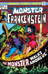 Monster of Frankenstein (The) (Marvel - 1973) -5- The Monster Walks Among Us!