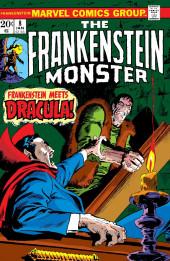 Monster of Frankenstein (The) (Marvel - 1973) -8- Frankenstein meets Dracula!
