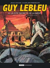 Guy Lebleu -4- La Cité secrète de la mort