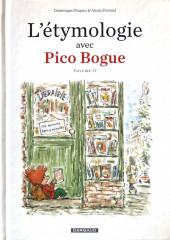 Pico Bogue -HS2- L'étymologie avec Pico Bogue volume II