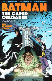 Batman Vol.1 (DC Comics - 1940) -INT3- The Caped Crusader : The Penguin Affair
