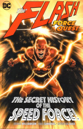 Flash (The) (2016) -INT10- The secret history of the speed force
