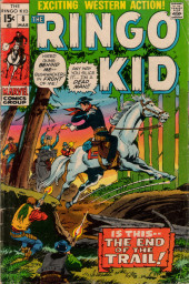 Ringo Kid (The) Vol 2 (Marvel - 1970) -8- The End of the Trail!