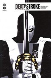 Deathstroke Rebirth -5- La Chute de Slade