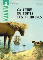 Kanata -2- La terre de toutes les promesses