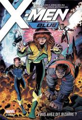 X-Men: Blue -1- Vous avez dit bizarre ?