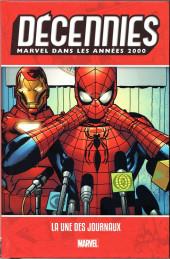 Les décennies Marvel -7- Les années 2000 : la une des journeaux