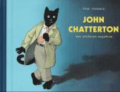 John chatterton - Ses enquêtes célèbres