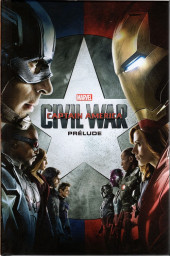 Marvel Cinematic Universe  -7- Captain America : Civil War - Prélude