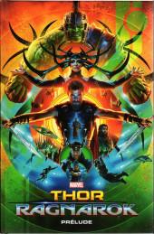 Marvel Cinematic Universe  -8- Thor : Ragnarok - Prélude