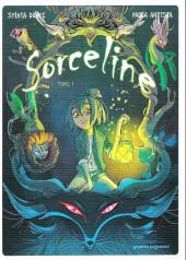 Sorceline - Tome 1HC
