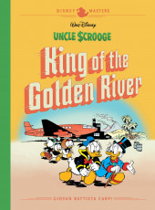 Disney Masters (Fantagraphics Books) -6- Uncle Scrooge: King of the Golden River