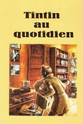 (AUT) Hergé - Tintin au quotidien