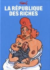 (AUT) Tignous - La république des riches