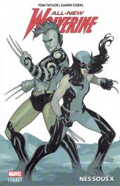 All-New Wolverine (Marvel Legacy) -1- Nés sous X