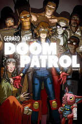 Doom Patrol (Gerard Way présente) -1- Volume 1