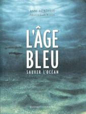 L'Âge bleu - L'Âge bleu - Sauver l'océan