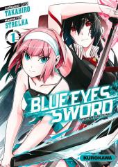 Blue Eyes Sword -1- Tome 1