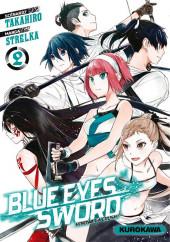 Blue Eyes Sword -2- Tome 2