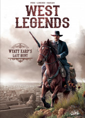 West Legends -1- Wyatt Earp's Last Hunt