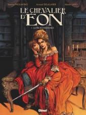 Le chevalier d'Éon (Delalande/Mogavino/Lapo) -1- La fin de l'innocence