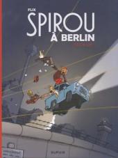 Spirou et Fantasio (Une aventure de.../Le Spirou de...) -16TL- Spirou à Berlin