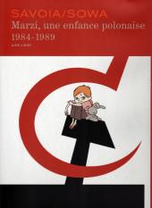 Marzi -INTTT- Marzi, une enfance polonaise 1984-1989