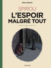 Spirou et Fantasio par... (Une aventure de) / Le Spirou de... -15NB- L'Espoir malgré tout - Deuxième partie - Un peu plus loin vers l'horreur