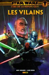 Star Wars - L'ère de la République -2- Les Vilains