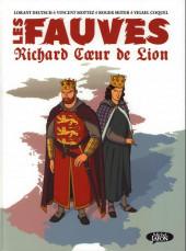 Les fauves -1- Richard Cœur de Lion