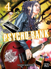 Psycho Bank -4- Tome 4
